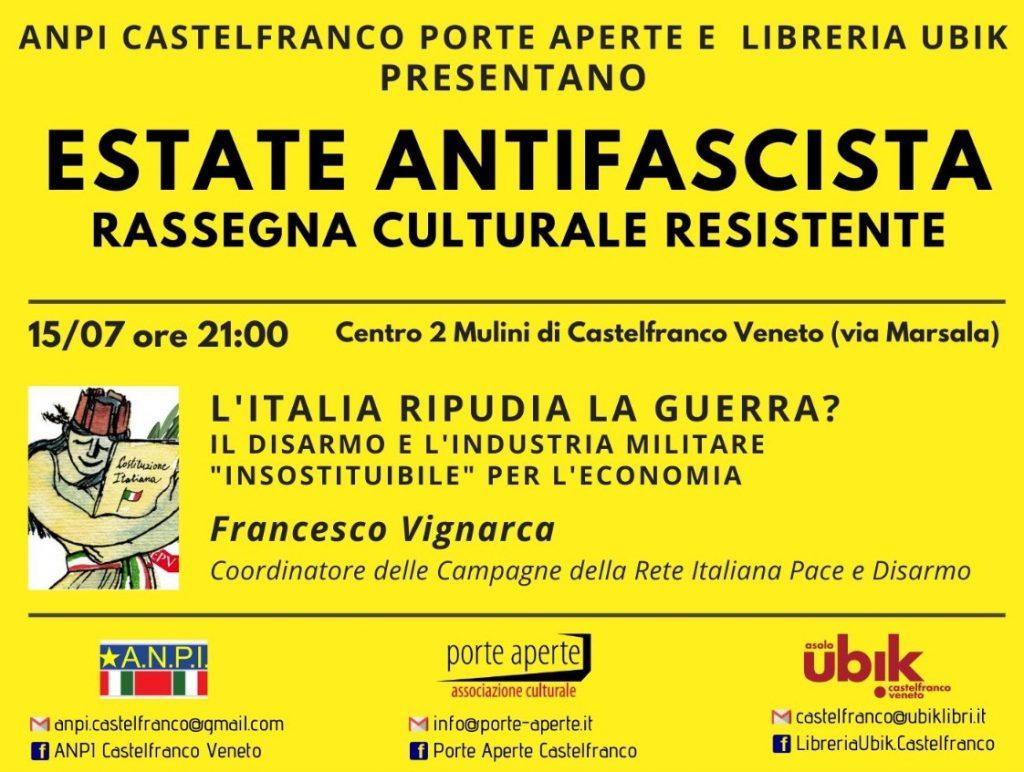 """L'Italia Ripudia la Guerra: il disarmo e l'industria militare """"insostituibile"""" per l'economia – Incontro 15 luglio 2021"""